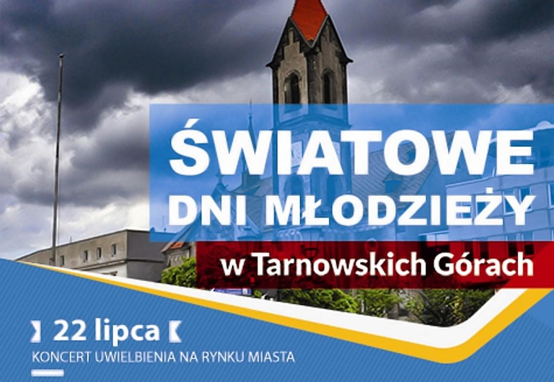 Światowe Dni Młodzieży w Tarnowskich Górach