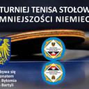 Turniej Tenisa Stołowego Mniejszości Niemieckiej w Stolarzowicach odbywa się pod Patronatem Prezydenta Bytomia Damiana Bartyli